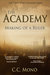 The Academy by C.C. Monö