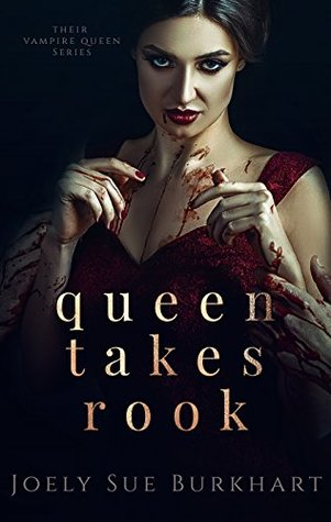 Queen Takes Rook by Joely Sue Burkhart