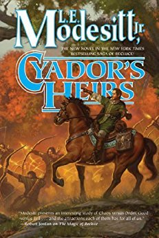 Cyador's Heirs (Saga of Recluce Book 17)