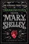 Mary Shelley: The...