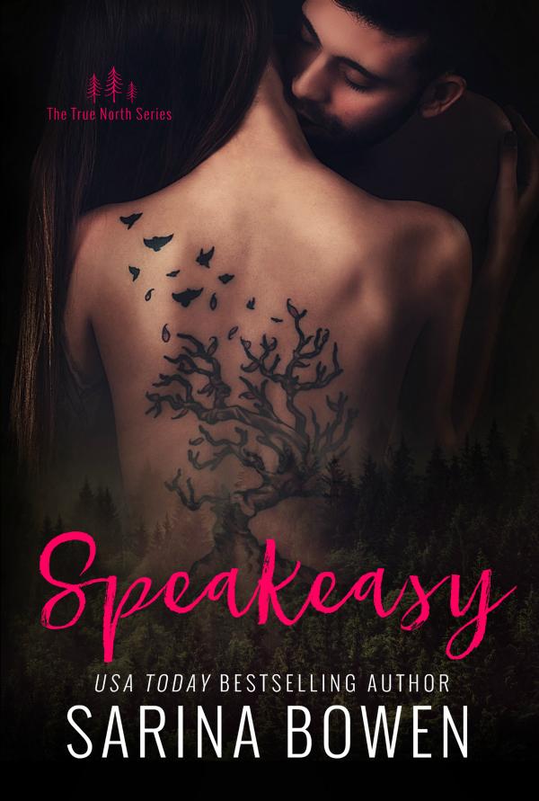 Speakeasy (True North, #5)