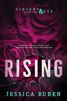 Rising (Vincent and Eve #1)