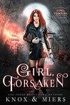 Girl, Forsaken (Girl, Vampire #2)