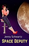 Space Deputy (Interstellar Sheriff, #1)