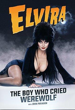 Elvira: The Boy Who Cried Werewolf
