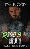 Rico's Way (Hell's Riders, #3)