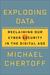 Exploding Data by Michael Chertoff