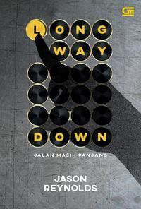 Long Way Down - Jalan Masih Panjang