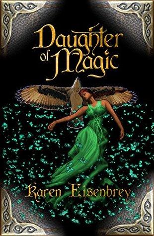 Daughter of Magic by Karen Eisenbrey