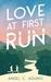 Love At First Run by Angel C. Aquino