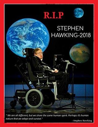 Stephen Hawking R.I.P 2018