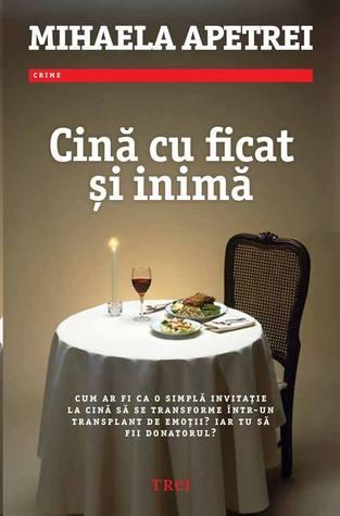 Cină cu ficat și inimă by Mihaela Apetrei