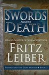 Swords Against Death (Lankhmar, 2)