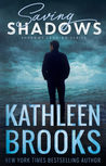 Saving Shadows by Kathleen Brooks