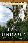 The Last Unicorn (The Last Unicorn, #1)