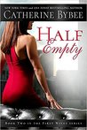 Half Empty (First Wives, #2)