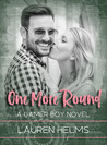 One More Round (Gamer Boy, #2)