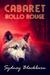Cabaret Rollo Rouge by Sydney Blackburn