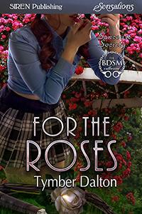 For the Roses (Suncoast Society, #73)