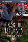 For the Roses (Suncoast Society, #73)