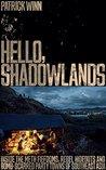 Hello, Shadowland...