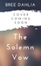 The Solemn Vow by Bree Dahlia