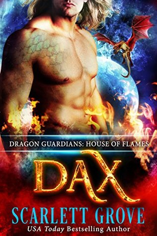 Dax: House of Flames (Dragon Guardians, #2)