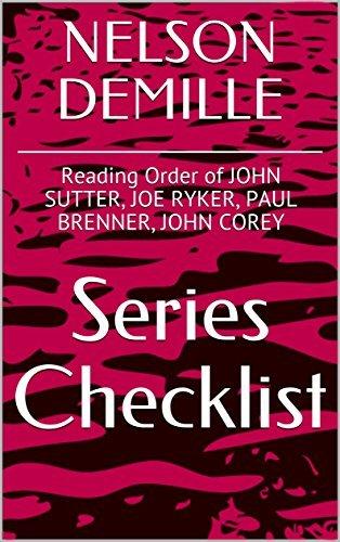 NELSON DEMILLE SERIES CHECKLIST - Reading Order of JOHN SUTTER, JOE RYKER, PAUL BRENNER, JOHN COREY