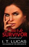 Dark Survivor Awa...
