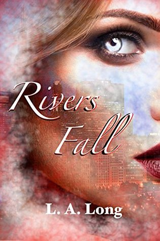 Rivers Fall: A Reverse Harem Series (Angels of Shadows Book 2)