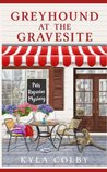 Greyhound at the Gravesite: Pets Reporter Mystery