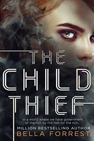 Bella Forrest The Child Thief audiobook