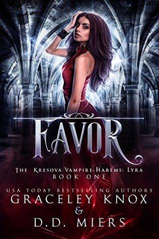 📖 eBook Download - Favor(The Kresova Vampire Harems #4) by Graceley