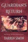 Guardian's Return (The Last Princess of Latara Book 2)