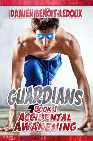 Accidental Awakening (Guardians #1)
