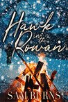Hawk in the Rowan (The Rowan Harbor Cycle #4)