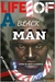 Life Of A Blackman:Within M...