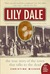 Lily Dale by Christine Wicker