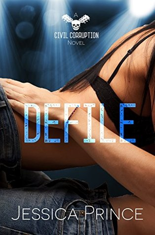Defile (Civil Corruption, #2)