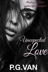 Unexpected Love : A Short & Steamy Romance