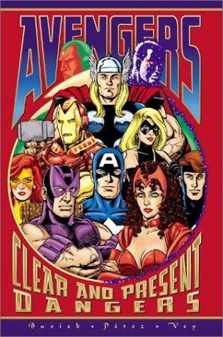 Avengers: Clear & Present Dangers