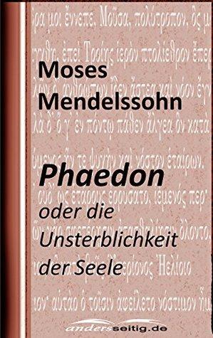 Phaedon: oder über die Unsterblichkeit der Seele