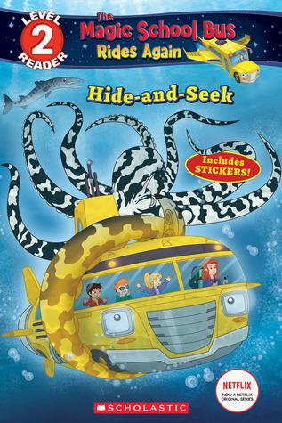 Hide and Seek (The Magic School Bus Rides Again: Scholastic Reader Level 2)