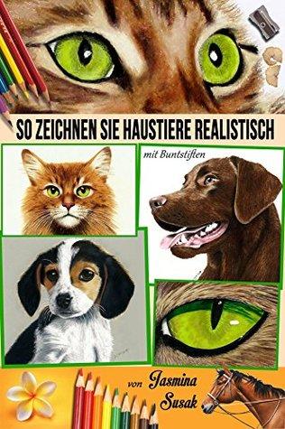 So zeichnen Sie Haustiere realistisch: mit Buntstiften