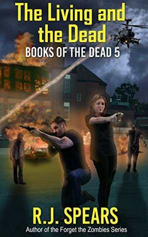 The Living and the Dead (Books of the Dead #5)