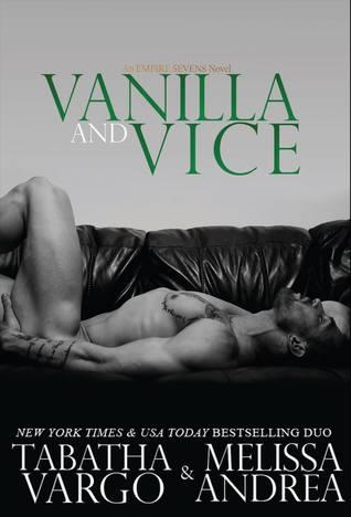 Vanilla and Vice (Empire Sevens, #1)