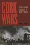 Cork Wars by David A.  Taylor