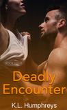 Deadly Encounter (Deadly #4)