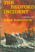 The Bedford Incident by Mark Rascovich