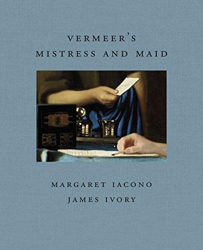 Vermeer's Mistress and Maid